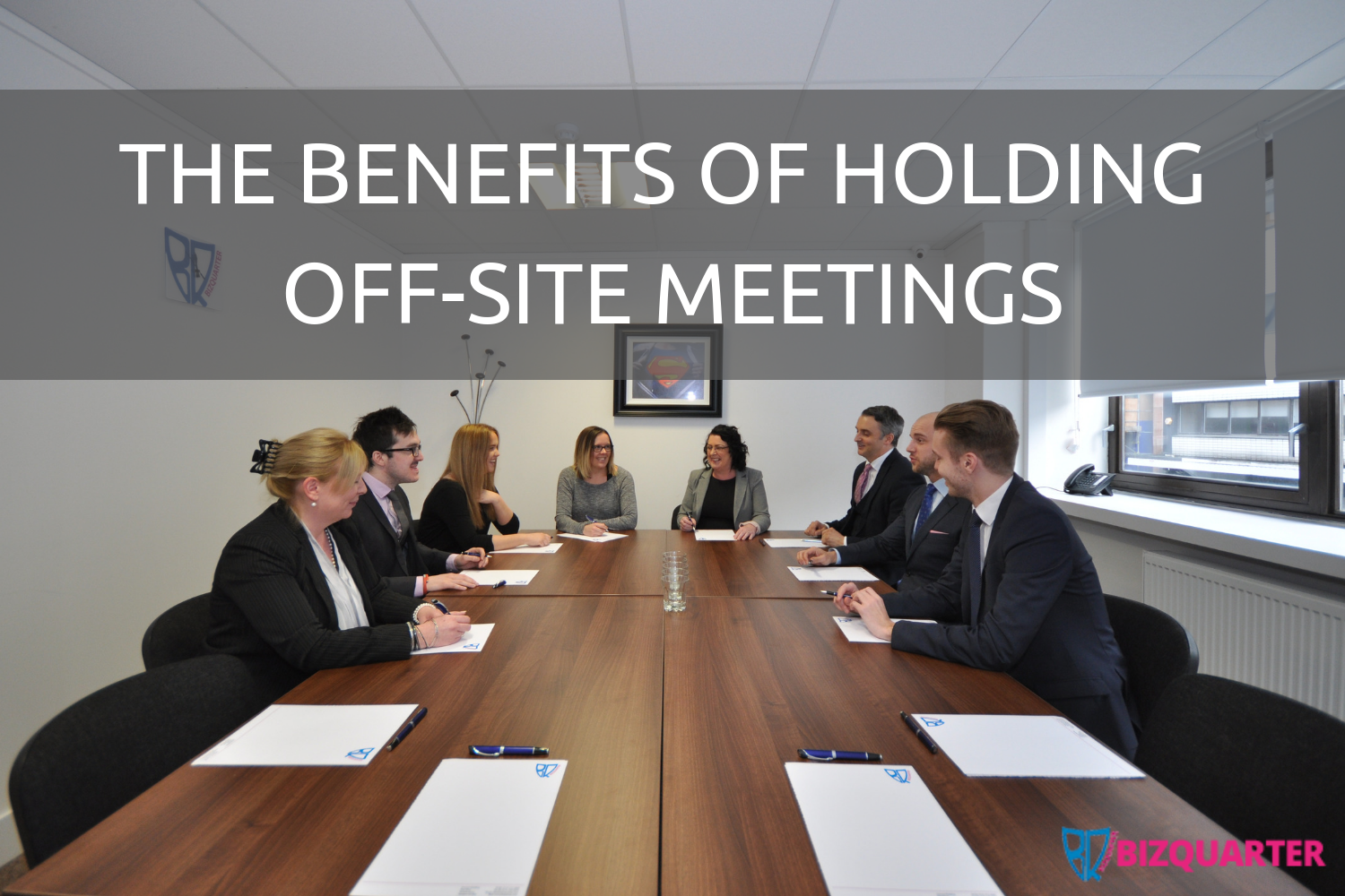 The benefits of holding off-site meetings