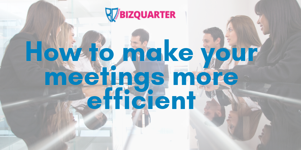How to make your meetings more efficient